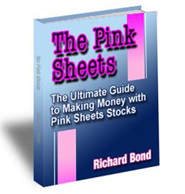 The Pink Sheets: the ultimate guide to making money with otc stocks