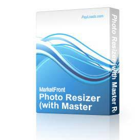 Photo Resizer (with Master Resell Rights!) (Just Released! 2/15/2004!) | Software | Design