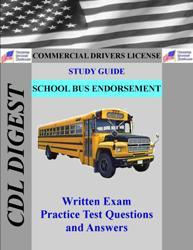 cdl practice test study guide: school bus endorsement