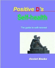 Positive D's Self-health | eBooks | Self Help