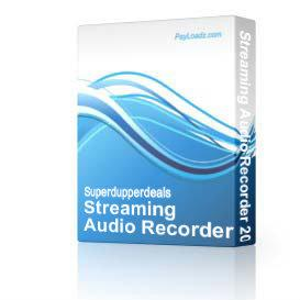 Streaming Audio Recorder 2004 | Software | Audio and Video