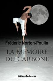 La Mmoire du Carbone, de Frdric Norton-Poulin | eBooks | Fiction