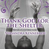 Thank God for the Shelter -Audio Book