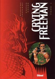Manga - CRYING FREEMAN - Tome1 French