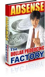 Adsense - Dollar Producing Factory | eBooks | Internet