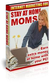 Internet Marketing for Stay At Home Moms | eBooks | Internet