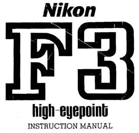 Nikon F3 HP (High Eyepoint) Instruction Manual | Other Files | Photography and Images