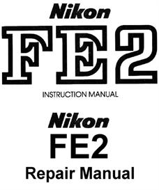 Nikon FE2 Repair Manual & Instruction Manuals | Other Files | Photography and Images
