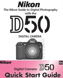 Nikon D50 Instruction Manual & Quick Start Guide | Other Files | Photography and Images