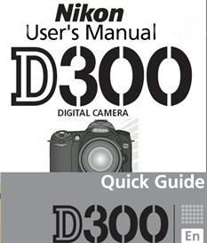 Nikon D300 Instruction Manual & Quick Start Guide | Other Files | Photography and Images