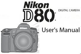 Nikon D80 Digital SLR Instruction Manual | Other Files | Photography and Images