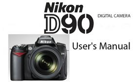 Nikon D90 Digital SLR Instruction Manual | Other Files | Photography and Images