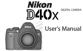 Nikon D40 X  Digital SLR Instruction Manual | Other Files | Photography and Images