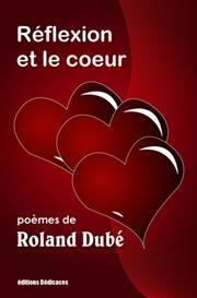 Reflexion et le coeur de Roland Dube | eBooks | Poetry