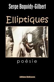 Elliptiques, de Serge Baguidy-Gilbert | eBooks | Poetry
