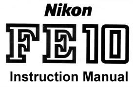 Nikon FE10 Instruction Manual | Other Files | Photography and Images
