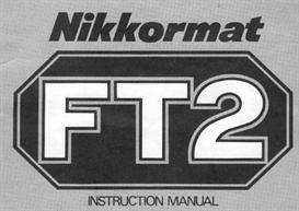 Nikon Nikkormat FT2 Instruction Manual | Other Files | Photography and Images