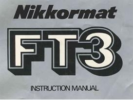 Nikon Nikkormat FT3 Instruction Manual | Other Files | Photography and Images
