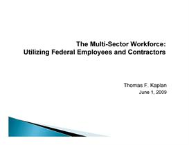 the multi-sector workforce:  utilizing federal employees and contractors
