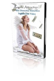 angelic attraction i 1 the powerful seduction subliminal video messages