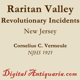 Some Revolutionary Incidents in the Raritan Valley | eBooks | History