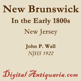 New Brunswick in the Early 1800s (New Jersey) | eBooks | History