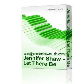 Jennifer Shaw - Let There Be Light | Music | Gospel and Spiritual