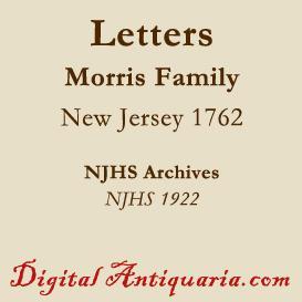 Morris Family Correspondence 1762 | eBooks | History