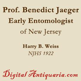 Professor Benedict Jaeger, Early Entomologist of New Jersey | eBooks | History