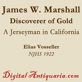 James W. Marshall, the New Jersey Discoverer of Gold | eBooks | History