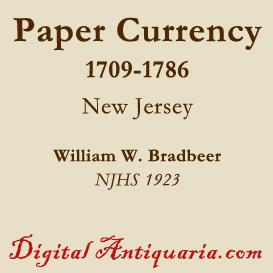 New Jersey's Paper Currency, 1709-1786 | eBooks | History