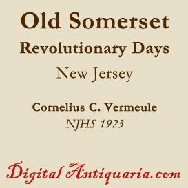 Revolutionary Days in Old Somerset (New Jersey) | eBooks | History