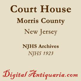 Morris County Court House (New Jersey) | eBooks | History