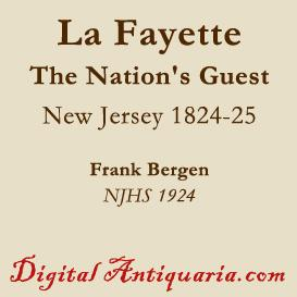 Lafayette's Visit to New Jersey 1824-'25 | eBooks | History