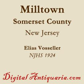 Deserted Village of Milltown, Somerset County (New Jersey) | eBooks | History