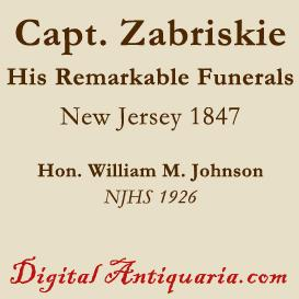 Remarkable Funerals of Capt. J. W. Zabriskie, 1847 | eBooks | History