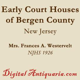 Early Court Houses of Bergen County | eBooks | History