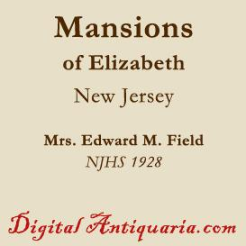 Mansions of Elizabeth (New Jersey) | eBooks | History