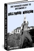The Rookies Guide To Becoming A Hollywood Musician | eBooks | Self Help