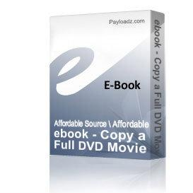 ebook - Copy a Full DVD Movie on One Disk | eBooks | Reference