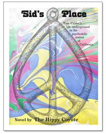 sid's place - pdf download novel - by the hippy coyote of american zen
