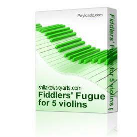 Fiddlers' Fugue for 5 violins parts & score pdf | Music | New Age