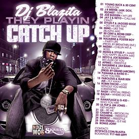 DJ Blazita - They Playin Catch Up Mixtape COVER Download | Music | Rap and Hip-Hop