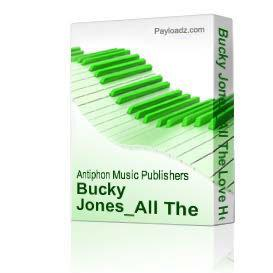 Bucky Jones_All The Love He Throws Away.mp3 | Music | Country