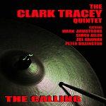 Clark Tracey Quintet - The Calling | Music | Jazz