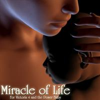miracle of life for v4