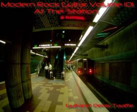 Modern rock guitar volume 101 'At the Station' CD mp3's/zip | Music | Instrumental