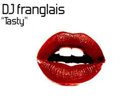 Dj franglais - Tasty 320kbps mp3   Music   Popular