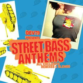 Dev79 presents Street Bass Anthems Vol. 1 - 320 mp3s | Music | Rap and Hip-Hop