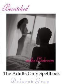 Bewitched in the Bedroom - The Adults Only book of Sexual Ritual | eBooks | Romance